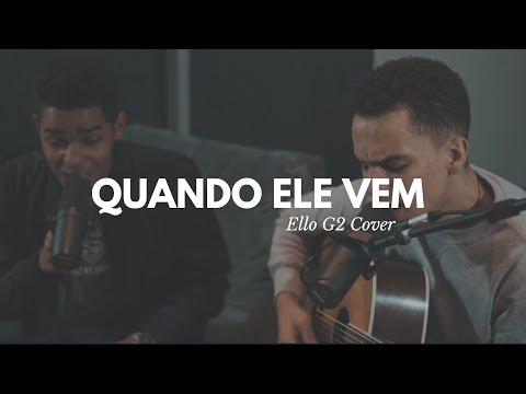 Quando Ele Vem - Ello G2 (Live Session)