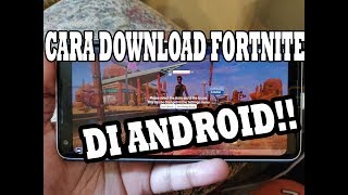 HOW TO DOWNLOAD FORTNITE MOBILE ON ANDROID!!