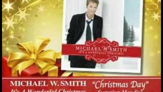 Play Christmas Day (Feat. Michael W. Smith)