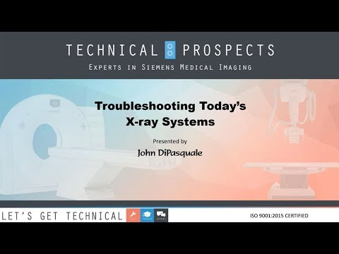 Troubleshooting Today's X Ray Systems