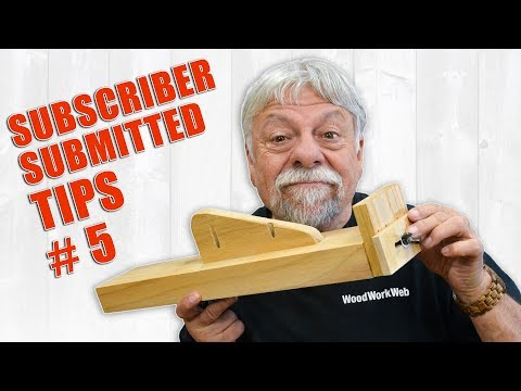 subscriber-submitted-woodworking-tips-and-tricks---episode-5