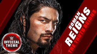 Roman Reigns - The Truth Reigns (Entrance Theme)