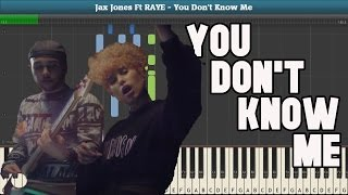 You Don't Know Me (Jax Jones Ft. RAYE) Piano Tutorial - Free Sheet Music