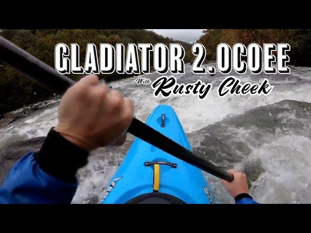 Gladiator 2.Ocoee with Rusty Cheek