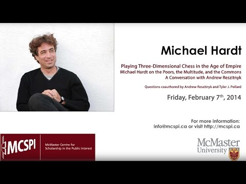 Michael Hardt on the Poors, the Multitude, and the Commons -- A Conversation with Andrew Reszitnyk