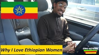 why i love ethiopian women