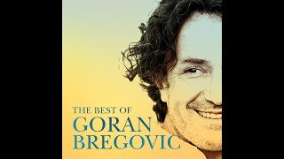 goran-bregovic-the-best-of-compilation-official-audio