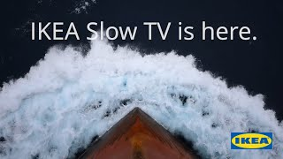 IKEA Slow TV | The Sleep Ship