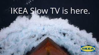 IKEA Slow TV   The Sleep Ship