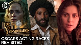 Oscars Acting Races Revisited - For Your Consideration
