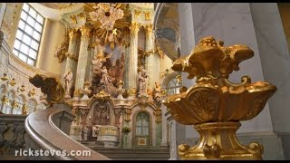 Dresden, Germany: Reconstructed and Rewarding