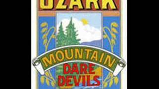 Watch Ozark Mountain Daredevils Chicken Train video