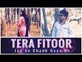 Tera Fitoor Jab Se Chadh Gaya Re   Cover Song   Genius   Arijit Singh, Himesh   Whatsapp Reaction