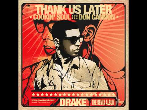 Cookin' Soul,Don Cannon, Drake - Find your Love feat. Rick Ross (Thank us Later)