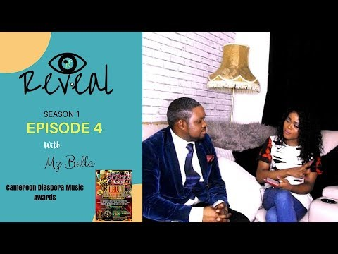 Reveal: S1, EP4  (Cameroon Diaspora Music Awards) What is it all about?...