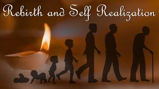 Rebirth and Self Realization