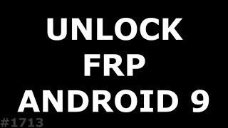 Разблокировка FRP Android 9. Ищем уязвимости Патча безопасности от 1 января 2019 года