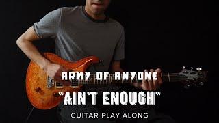 Army Of Anyone   Ain39t Enough Guitar Play Along