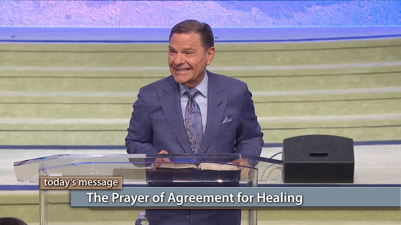 The Prayer of Agreement for Healing | Kenneth Copeland Ministries