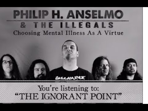 Phil Anselmo & The Illegals, The Ignorant Point - Inquisition, From Chaos They Came video!