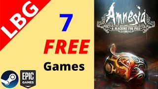 7 FREE Games, Epic Games Store & Steam