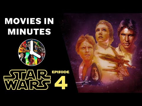Star Wars: Episode IV - A New Hope in 4 minutes (Movie Recap)