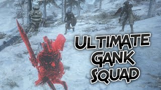 Dark Souls 3: The return Of The Ultimate Gank Squad