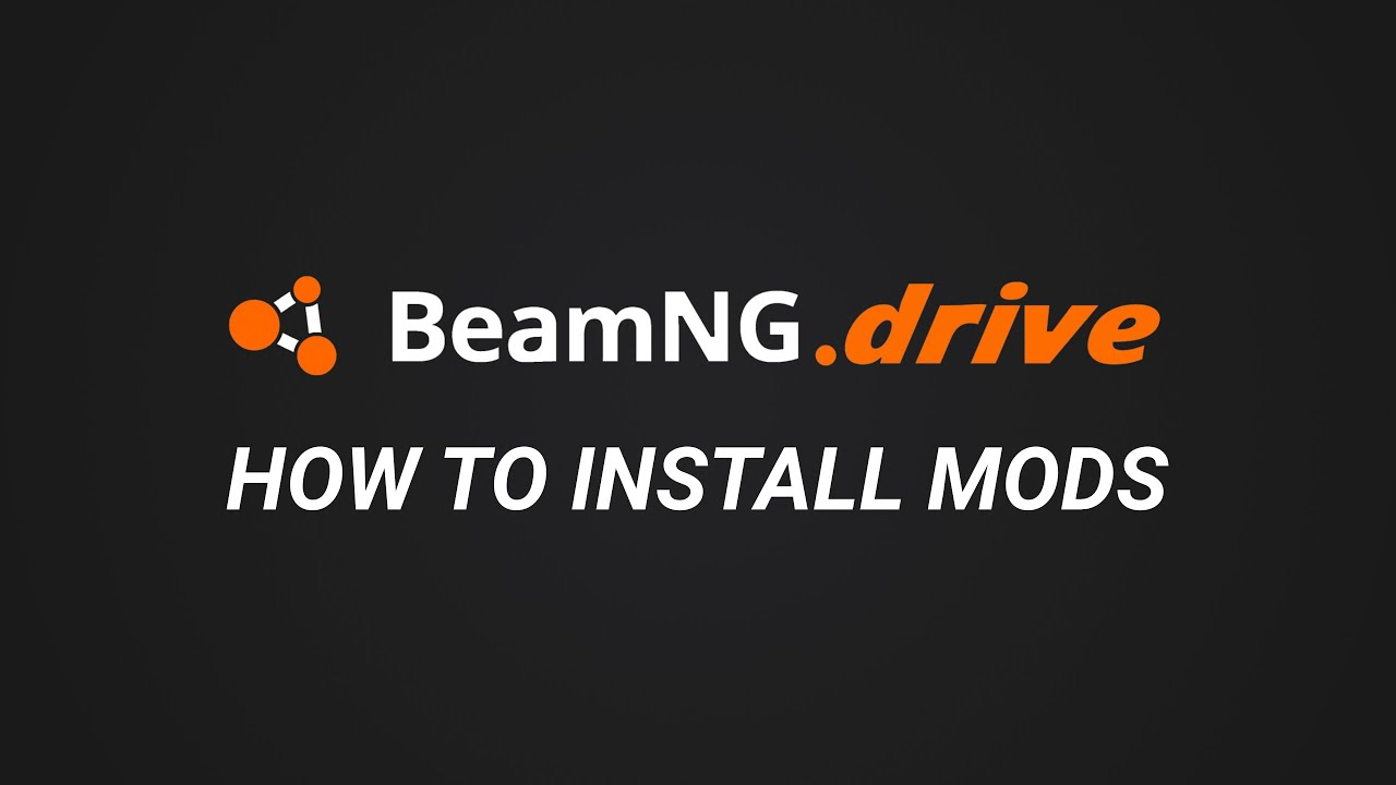 How to install mods - BeamNG