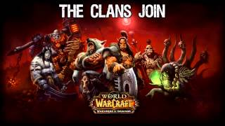 Warlords of Draenor - The Clans Join Soundtrack