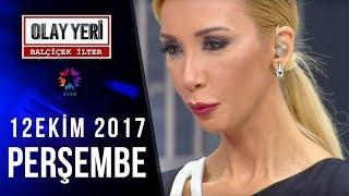 Olay Yeri - Balçiçek İlter 29.Bölüm | 12 Ekim 2017 - Tek Parça