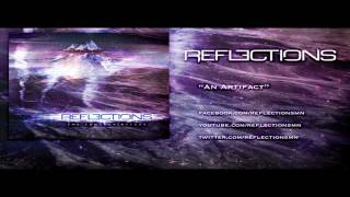 REFLECTIONS | AN ARTIFACT