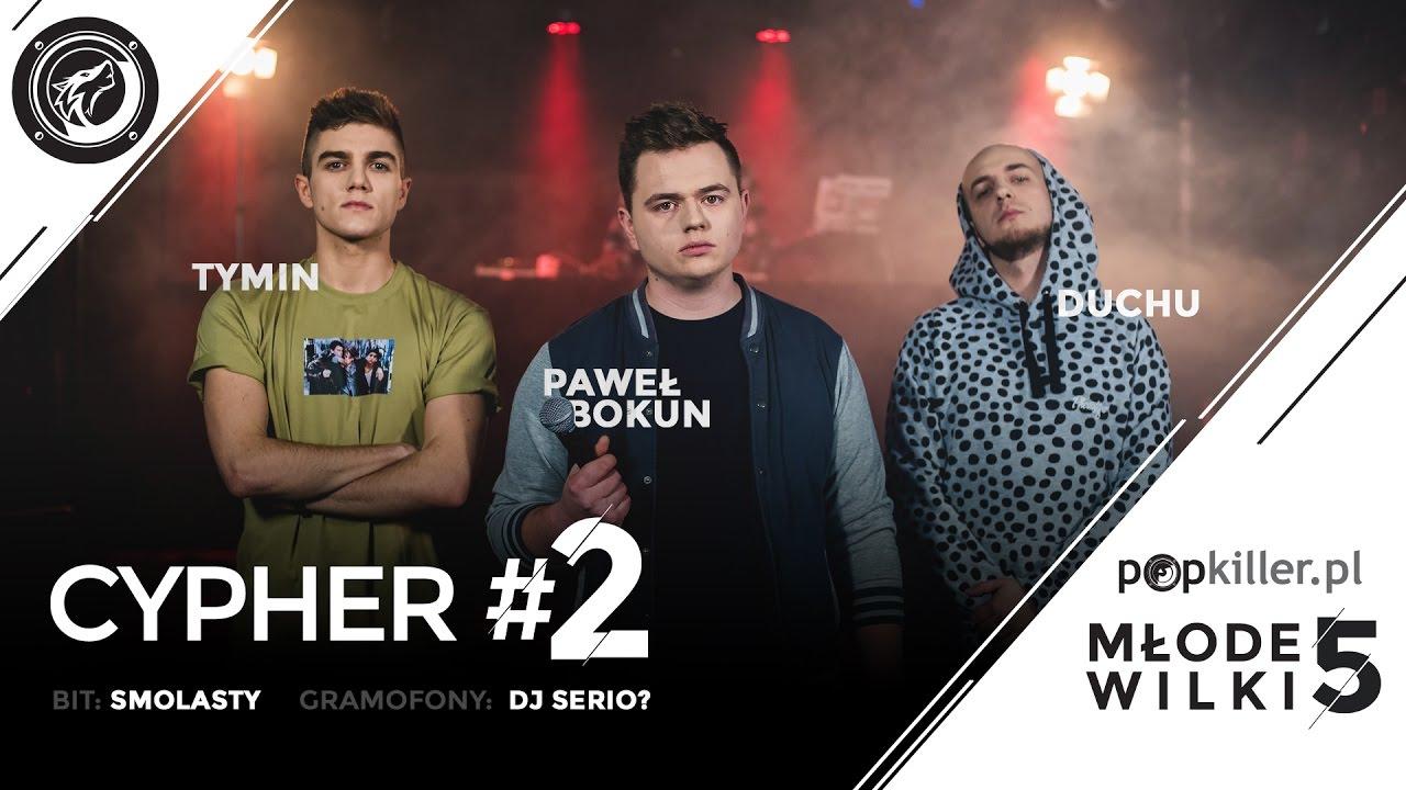 Tymin, Paweł Bokun, Duchu - Popkiller Młode Wilki 5 - Cypher #2 ...