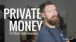 How to Find Private Money for Real Estate Investing!