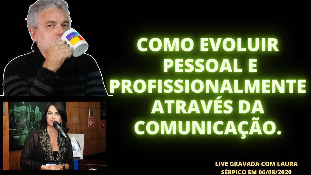 COMO EVOLUIR PESSOAL E PROFISSIONALMENTE ATRAVÉS DA COMUNICAÇÃO