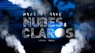 Waor-NUBES-Y-CLAROS-ft-Dave