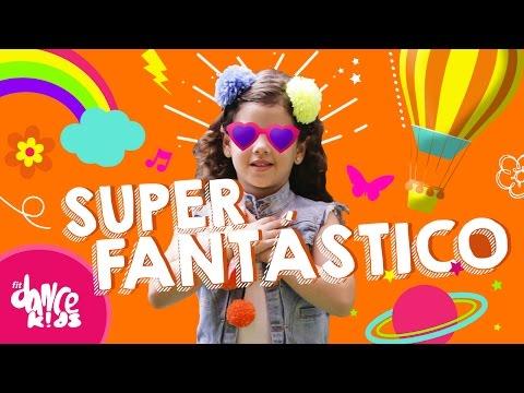 SuperFantástico - Turma do Balão Mágico e Djavan - Coreografia | FitDance Kids
