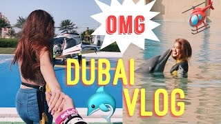 DUBAI VLOG - HELICOPTER RIDE & A DOLPHIN KISSED ME (PART 1)