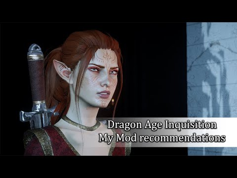 My favorite Mods for Dragon Age Inquisition