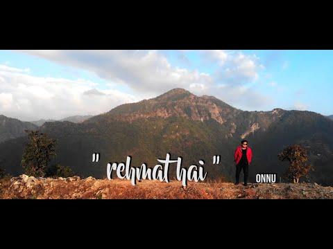 || REHMAT HAI || OFFICIAL MUSIC VIDEO || ONNU ||