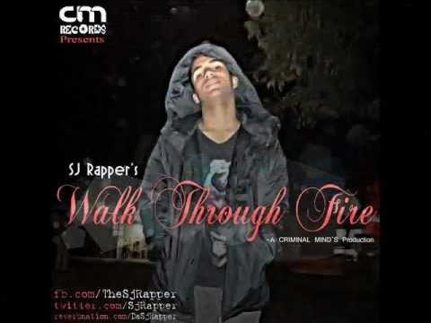 New Punjabi Rap Song 2013 | Walk Through Fire | - | Sj Rapper |
