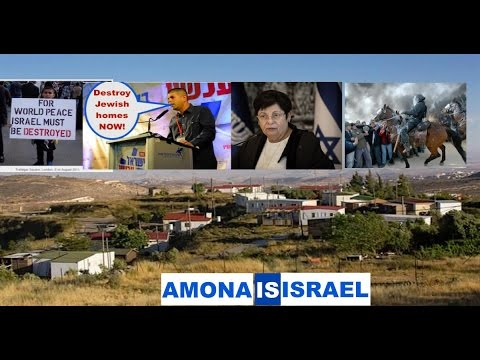 The Truth About Amona and The Left Wing Israeli Supreme Court