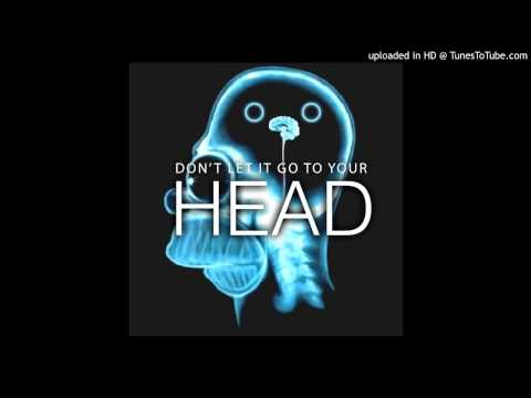 "Latest EDM House/Dance track ""Don't Let It Go To Your Head by Yohan"""