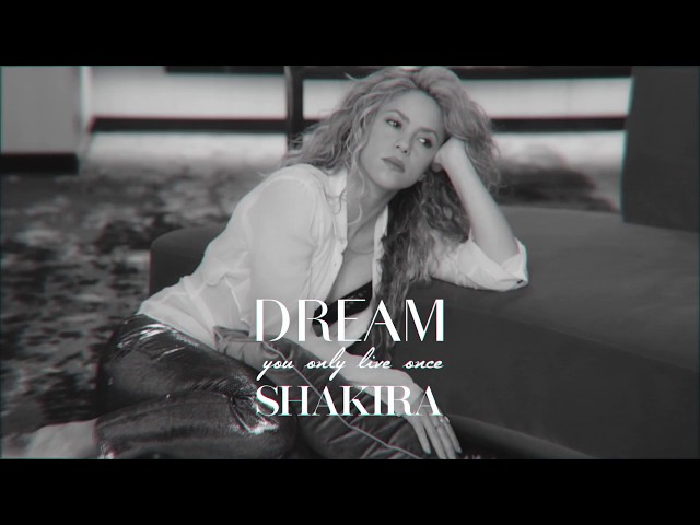 #ShakiraDream episodio 2.