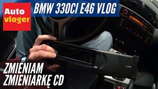 BMW 330Ci Vlog - nowa zmieniarka CD z ASO za 420 zł czy używana za 40 zł?