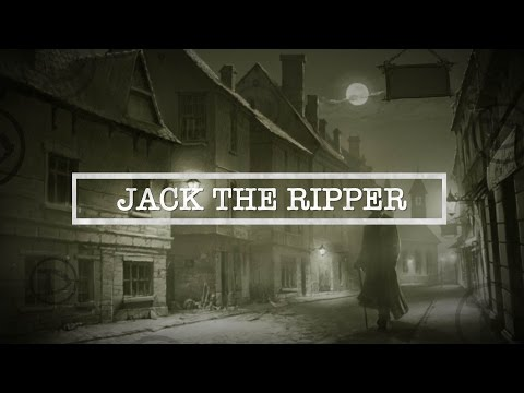 Jack The Ripper  The Most Infamous Unsolved Killer The World Has Seen  Documentary