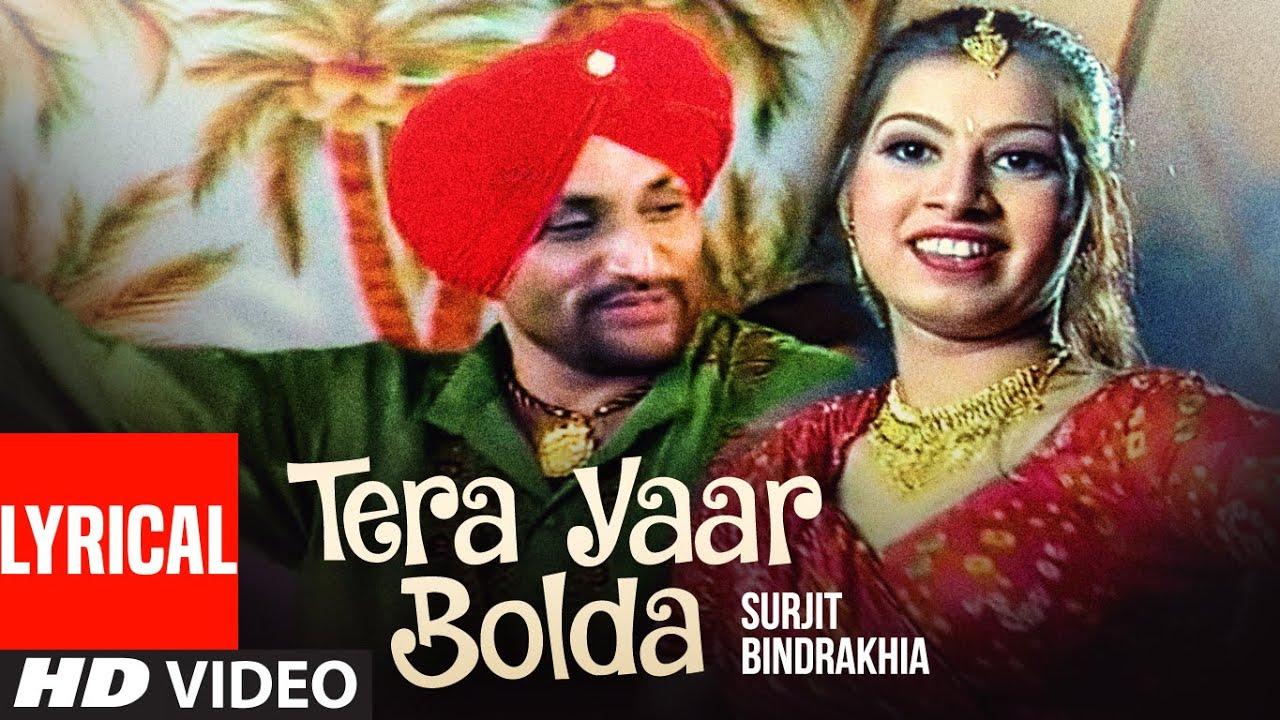Tera Yaar Bolda   Punjabi Lyrical Song   Surjit Bindrakhia   Phulkari   T-Series Apna Puinjab