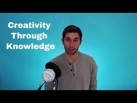 Simple Methods to Improve Creativity: How Knowledge Develops Genius