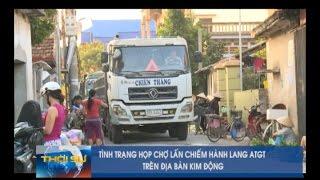 Tình trạng họp chợ lấn chiếm hành lang an toàn giao thông trên địa bàn Kim Động