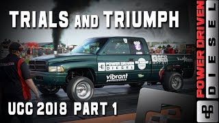 Trials and Triumph, UCC 2018 Part 1 | Power Driven Diesel