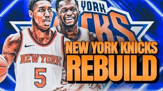 This Trade Saved The Franchise...New York Knicks Rebuild | NBA 2K20